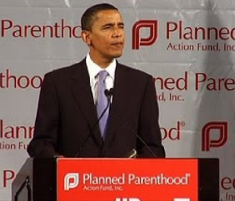 """We are truly grateful to you.  Thank you Planned Parenthood. God Bless You.""  Barack Obama"